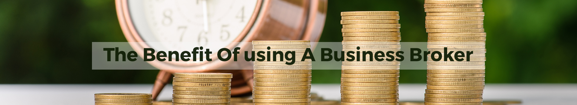 The Benefit Of Using A Business Broker